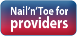 More about what Nail'n'Toe offers to healthcare providers